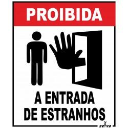 Placa Proibida a entrada a...