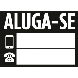 Placa ALUGA-SE 700x500mm...